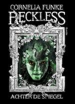 Reckless - Cornelia Funke, Lionel Wigram (ISBN 9789045111087)