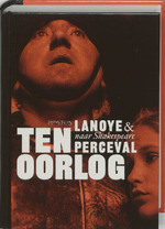 Ten oorlog - Tom Lanoye (ISBN 9789044605181)
