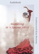 Blomlêzing út 'e Spaanse poëzij - Klaas Bruinsma, Pablo Neruda (ISBN 9789460381027)