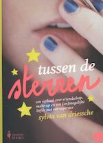Tussen de sterren - Sylvia Van Driessche (ISBN 9789089313645)