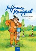 Juffrouw Knuppel - Margreet Schouwenaar (ISBN 9789044823929)