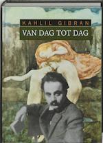 Van dag tot dag - K. Gibran (ISBN 9789062719167)