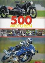500 motoren - Carsten Heil, Bookwerk® (keulen). (ISBN 9783625117391)
