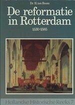 Reformatie in Rotterdam / 1530-1585