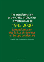 The transformation of the christian churches in Western Europe (1945-2000) (ISBN 9789461661081)