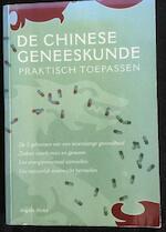 De Chinese Geneeskunde - Angela Hicks (ISBN 9043807818)