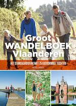Groot Wandelboek Vlaanderen - Michaël Cassaert (ISBN 9789401452212)