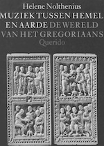 Muziek tussen hemel en aarde - Helene Nolthenius (ISBN 9789021477190)