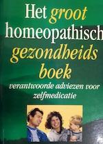 Het groot homeopathisch gezondheidsboek - Gerhard Teunis Haneveld, L.P. Huijsen, Marianne Meijer-Greiner (ISBN 9789071669477)