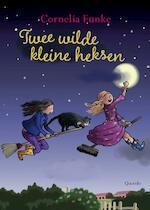 Twee wilde kleine heksen - Cornelia Funke (ISBN 9789045117379)