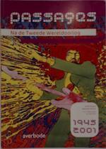 Passages - Na de Tweede Wereldoorlog - Unknown (ISBN 9789031727599)