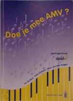 Doe je mee AMV? - Jos De Ryck, Lode Dieltiens, Marc Van Den Broeck (ISBN 9789051481358)