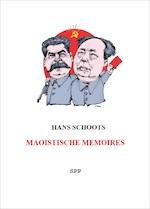 Maoistische memoires - Hans Schoots (ISBN 9789082864601)