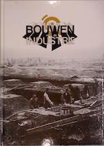 Bouwen voor de industrie - Guido Deseyn, Frank Adriaenssen, Johan van de Wiele, Museum voor Industriële Archeologie en Textiel (ghent, Belgium)