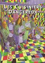 Les Cuisiniers Dangereux - Eric [Tekeningen] Joris, Herman Brusselmans, Tom Lanoye, Josse de Pauw, Eric de Kuyper, Dominique Deruddere