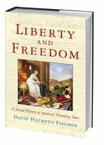 Liberty and Freedom - David Hackett Fischer (ISBN 9780195162530)