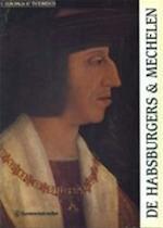 De Habsburgers en Mechelen