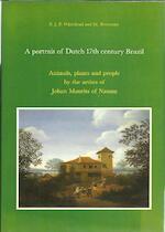 A Portrait of Dutch 17th Century Brazil - Peter James Palmer Whitehead, Marinus Boeseman (ISBN 9780444856326)