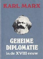 Geheime diplomatie in de achttiende eeuw - Karl Marx (ISBN 9789063250607)