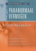 Ontwikkel uw paranormaal vermogen