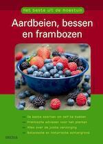 Het beste uit de moestuin Aardbeien bessen en frambozen