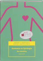 Anatomie en fysiologie - F.H. Martini, E.F. Bartholomew (ISBN 9789043095105)