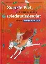 Zwarte Piet, wiedewiedewiet - Nannie Kuiper, Philip Hopman, Mariska Hammerstein (ISBN 9789026992636)