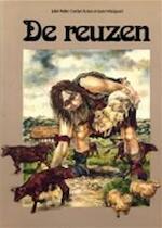 De reuzen - Julek Heller, Carolyn Scrace, Juan Wijngaard, David Larkin, Sarah Teale (ISBN 9789026948084)
