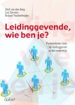 Leidinggevende, wie ben je? - Dolf van den Berg, Luc Stevens, Roland Vandenberghe (ISBN 9789044130706)