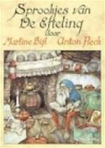 Sprookjes van De Efteling - Martine Bijl, Anton Pieck (ISBN 9789062071012)