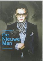De Nieuwe Man - Jos Arts, Roland Barthes, Charles Baudelaire, Nanda van den Berg (ISBN 9789089102263)