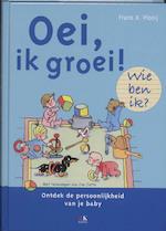 Oei, ik groei ! Wie ben ik? - Frans Plooij, Frans X. Plooij (ISBN 9789021547671)