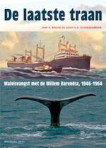 De laatste traan - Jaap R. Bruijn, Joost C.A. Schokkenbroek, J.C.A. Schokkenbroek, Joost Schokkenbroek (ISBN 9789057308444)