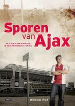 Sporen van Ajax - Menno Pot (ISBN 9789048814831)