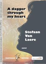 A dagger through my heart - Stefaan van Laere (ISBN 9789462951075)