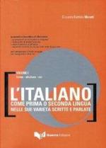 L'italiano come prima o seconda lingua