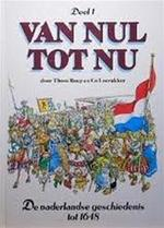 Van nul tot nu / 1 - Thom Roep, Co Loerakker (ISBN 9789032039677)