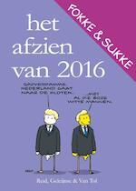Het afzien van 2016 - John Reid, John Stuart Reid, Bastiaan Geleijnse, Jean-Marc van Tol, van Tol (ISBN 9789492409300)