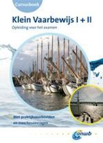 Klein Vaarbewijs 1+2 / deel Cursusboek - Unknown (ISBN 9789018031312)