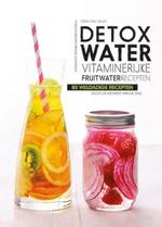 Detoxwater - Geraldine Olivo (ISBN 9789461888211)