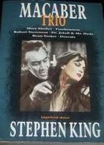 Macaber Trio - Mary Shelley, Robert Stevenson, Bram Stoker