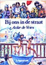 Bij ons in de straat - Anke de Vries (ISBN 9789060693698)