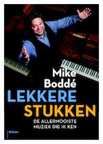 Lekkere stukken - Mike Boddé (ISBN 9789460032684)