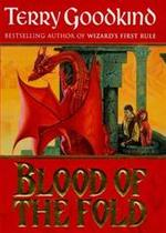 Blood of the Fold - Terry Goodkind (ISBN 9780752806662)