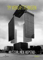 19 Vergiftingen - Nils Chr. Moe-Repstad, Peter Verhelst (ISBN 9789492401113)