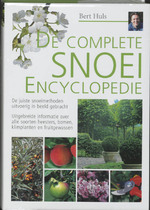 De complete snoeiencyclopedie - Bert Huls (ISBN 9789021582429)