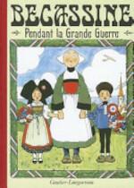 Becassine Pendant La Grande Guerre - Caumery (ISBN 9782217100032)