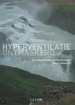 Hyperventilatie ontmaskerd - C. Lenaerts (ISBN 9789054669296)