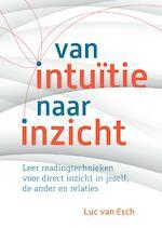 Van intuïtie naar inzicht - Luc van Esch (ISBN 9789460151699)