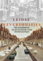 Leidse wevershuisjes - Kees van der Wiel (ISBN 9789059972575)